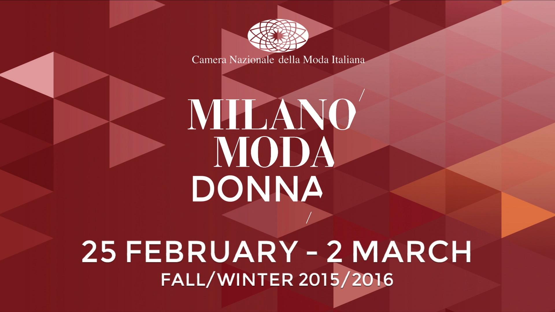 Milano Moda Donna Fall/Winter 2015/2016 Camera Nazionale della Moda Italiana