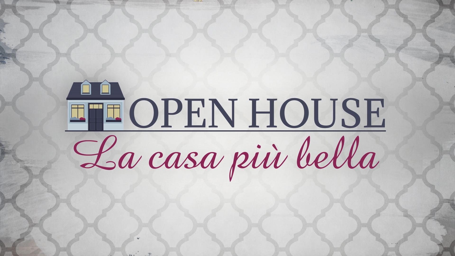 Open House – La casa più bella